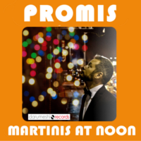 Promis - Martinis At Noon