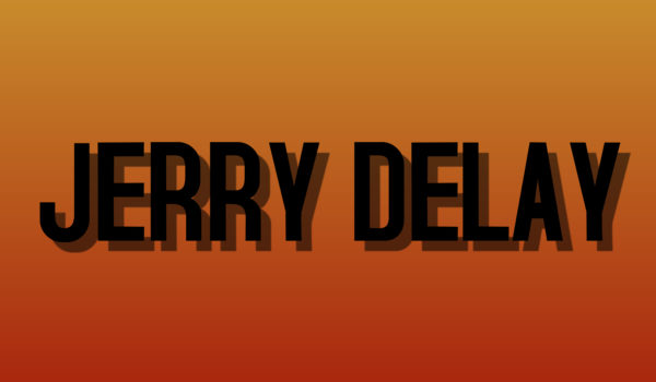 Jerry Delay