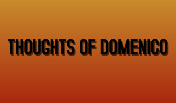 Thoughts Of Domenico